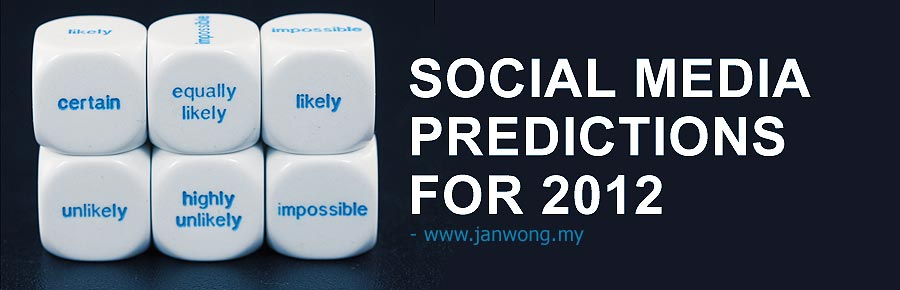 social media predictions for 2012 in malaysia
